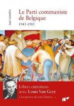 Réédition du livre « Le Parti communiste de Belgique, 1945-1985. Libres entretiens avec Louis Van Geyt » de Jean Lemaître