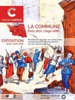 La Commune. Paris 1871- Liège 1886. Exposition au Grand-Curtius à Liège, du 30 avril au 25 juillet 2021